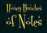 Honey Bunches of Notes